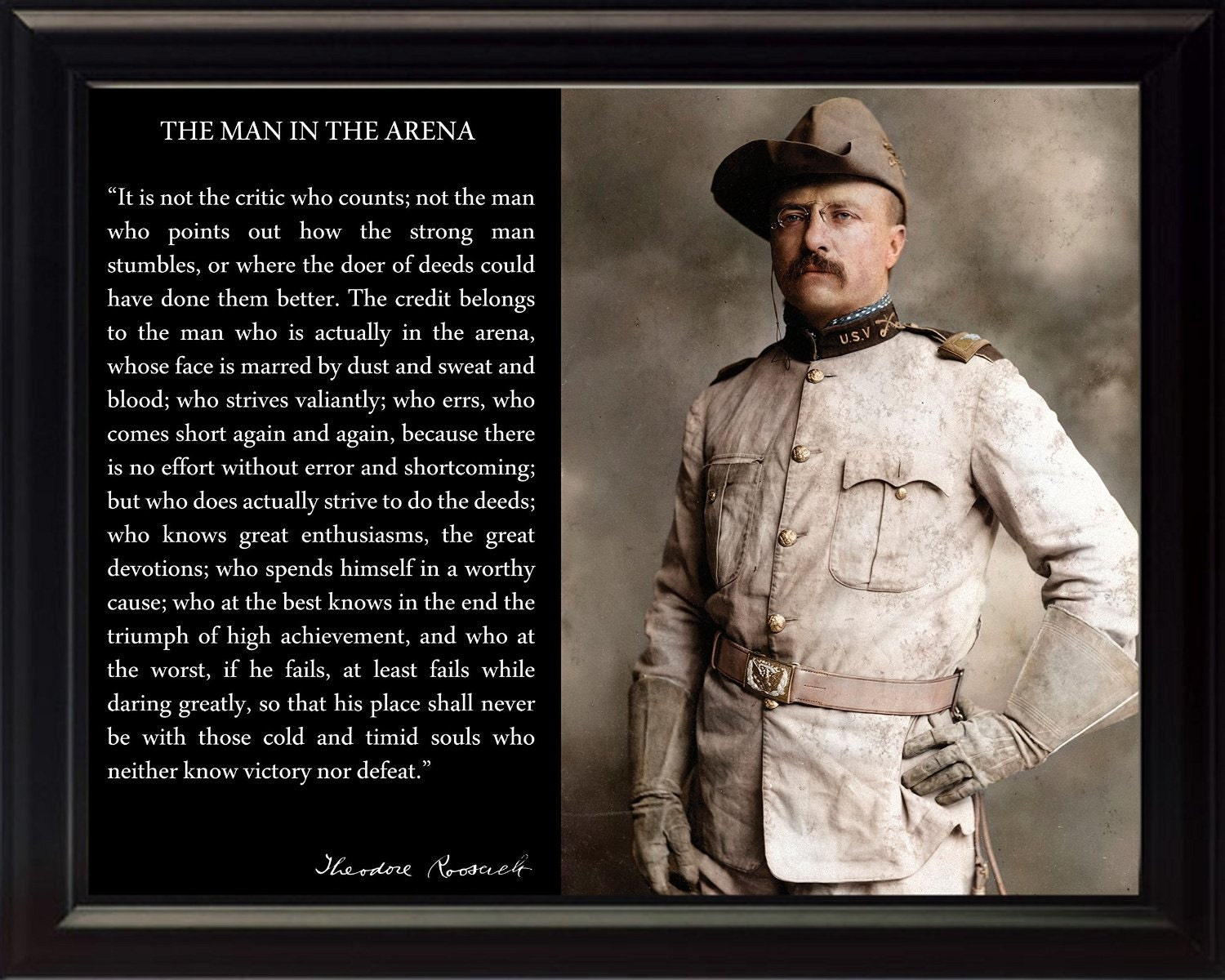 Theodore Roosevelt Quote Theodore Teddy Roosevelt Man In The Arena Quote