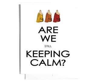 Keeping Calm Note Card