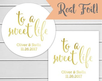 To A Sweet Life Foiled White Stickers, Wedding Favor Stickers, Wedding Stickers, Personalized Wedding Stickers (#221-F)