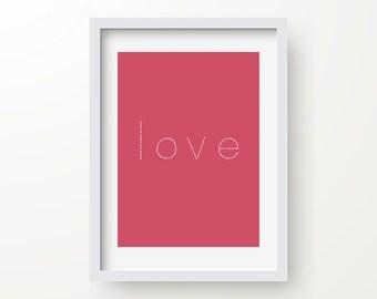 Love Print, Romantic Art, Valentines Day, Inspirational Quote, Modern Art Print, Digital Print, Wall Art