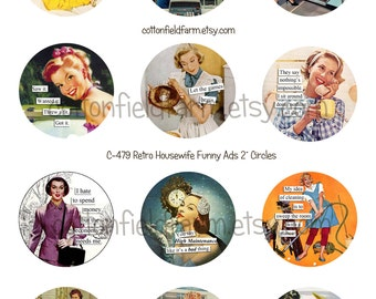 Retro Housewife Funny Ads 2 Inch Circles for Cupcake Toppers, Scrapbooking, Tags, altered art, Instant Download