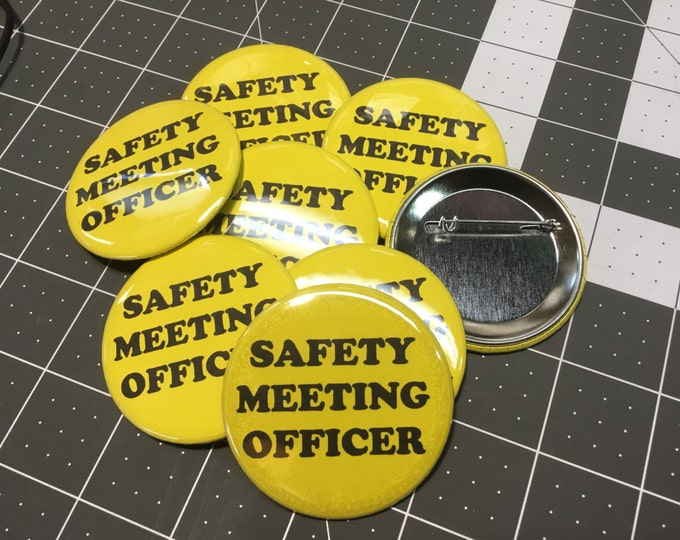 Safety Meeting Officer button, 2.25 pin back button, Hiker safety meeting officer pin, safety meeting pin