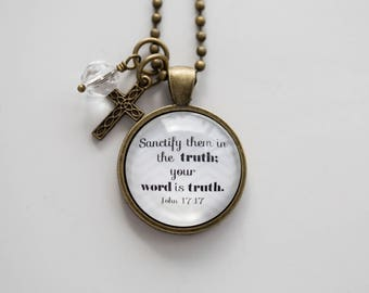 Scripture Necklace - John 17:17 Christian Jewelry Scripture Pendant Bible Verse Sanctify them in the Truth Your Word is Truth Inspirational