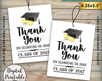 Graduation Tags, Class of 2017 Graduation Party Thank You Tags, Thank Graduation Guests Thanks from the Grad Tag, Instant Download Printable