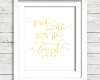 Twinkle Twinkle Little Star do you know how Loved you are in yellow Digital Printable Wall Decor- Instant Download