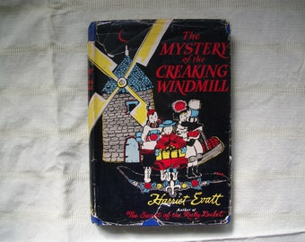 The Mystery of the Creaking Windmill Harriet Evatt 1945 First Edition