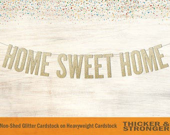 Home Sweet Home Banner, Block Letters - Home Decor, Housewarming Gift, Homecoming, Welcome Home