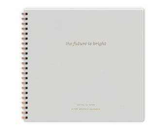 The Future is Bright Monthly Planning Calendar