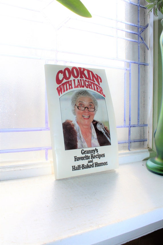Vintage Cookbook Cookin' With Laughter Granny's Favorite Recipes