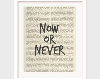 Printable Motivational Quotes, Now or Never, Printable Wall Quote, Wall Decor, Office Wall Art, Fitness Poster, Motivational Poster