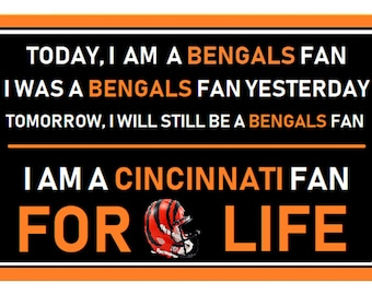 Cincinnati Bengal Fan Forever Cardstock Poster Laminated -11inches by 17 inches  to last beer spills, wind, spit etc. Ready For The Game!!
