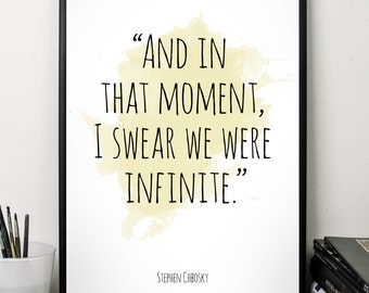 And in that moment  ..., Stephen Chobsky , Alternative Watercolor Poster, Wall art quote, Motivational quote, Inspirational quote,