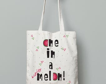Tote bag, One in a melon, Canvas tote bag, watermelon bag, summer tote bag, quote tote bag, printed tote bag, school tote bag, summer gift