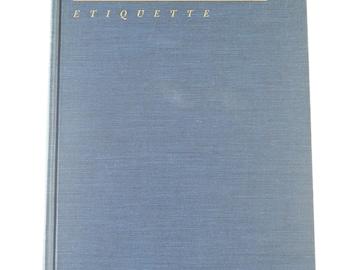 Emily Post's Etiquette: The Blue Book of Social Usage, 1965, Revised by Elizabeth L. Post, Vintage 1960s Classic Guide to Etiquette