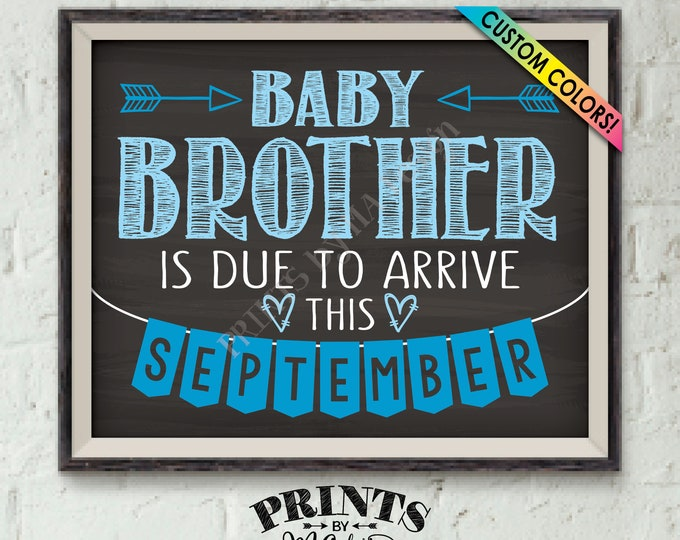 "It's a Boy Gender Reveal, Getting a Baby Brother Pregnancy Announcement, Baby Bro is Due, Custom Chalkboard Style PRINTABLE 8x10/16x20"" Sign"