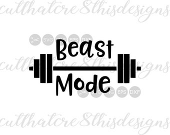 Beast Mode, Weights, Fitness, Sayings, Quotes, SVG File, Digital Print, PNG, DXF, Cut File, Silhouette, Cricut