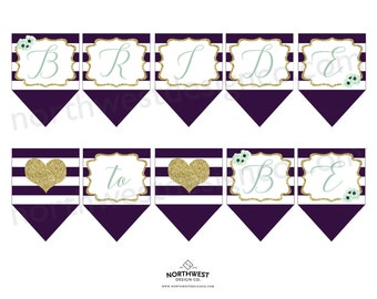 DIGITAL - Bride to Be Bunting Banner Mint to Be Bridal Shower Printable Mint Gold Purple Bridal Shower Decorations