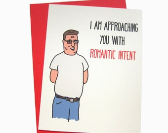 Romantic Intent King of the Hill (Romantic/Love/Just Because Greeting Card)