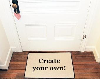 CREATE YOUR OWN! Personalized Doormat, Logo Doormat, Custom Door mat, Area rug, Kitchen Mat, Logo Mat by Be There in Five