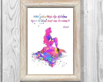 Ariel Poster Quote Watercolor Print Little Mermaid Print Disney Princess Print Giclee Wall Illustrations Art Print  Instant Digital Download