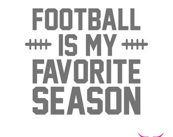 Football Is My Favorite Season SVG cut file for Cricut or other cutting machine, Football SVG, Football Season SVG