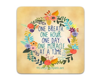 Every Day Spirit Magnet / One Miracle / Fridge Magnet / Inspirational Quote / Refrigerator Magnet