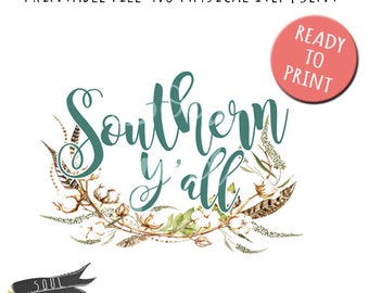 Southern Y'all- INSTANT DOWNLOAD - PDF Printable