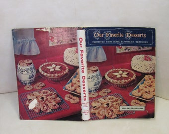 "Spring Sale!!  Vintage 1967 Mid-Century Cookbook ""Our Favorite Desserts from Home Economics Teachers""!  2,000 Recipes!  Alabama Interest!!"