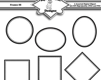 Printable Frame Clip Art for Digital Embellishments for Cards, Crafts, Art and Scrapbooking Set of 6 - Frames III - Instant Download