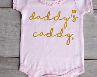 Daddys Caddy Golf bodysuit Pink and Gold Girl Bodysuit Father's Day by Mumsy Goose Newborn Rompers to Kids Tees