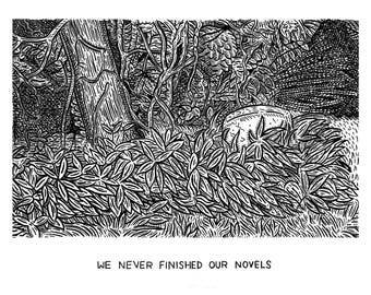 We Never Finished Our Novels // Gicleé Art Print