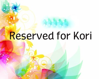 RESERVED FOR Kori