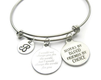 Sisters Bangle, Sisters By Blood Friends By Choice Bangle, Quote Bangle, Bracelet For Sister, Gift For Sister, Personalized