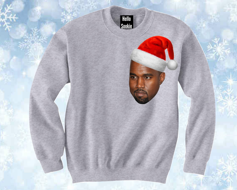 Kanye Christmas Sweater Jumper. Xmas Funny Sweatshirt.