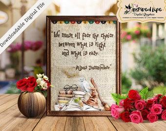 Instant Download Printable Inspirational Quote 11X14 in. / Harry Potter/ Fandom/ Potterhead/ Albus Dumbledore Quote/Potter Quote/Light quote