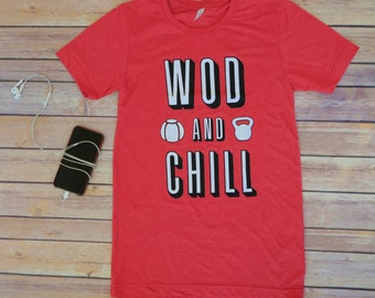 WOD and Chill, Men's Workout Shirt, Crossfit, Funny Workout Shirt, Workout Gifts For Him, Gym Shirt, Fitness Gifts, Crossfit Gift, WOD Shirt