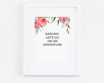 Let's Go On An Adventure Art Print - Travel Art Quote, Home Decor - Adventure Nursery Wall Art, Bedroom Art Print - Instant Download