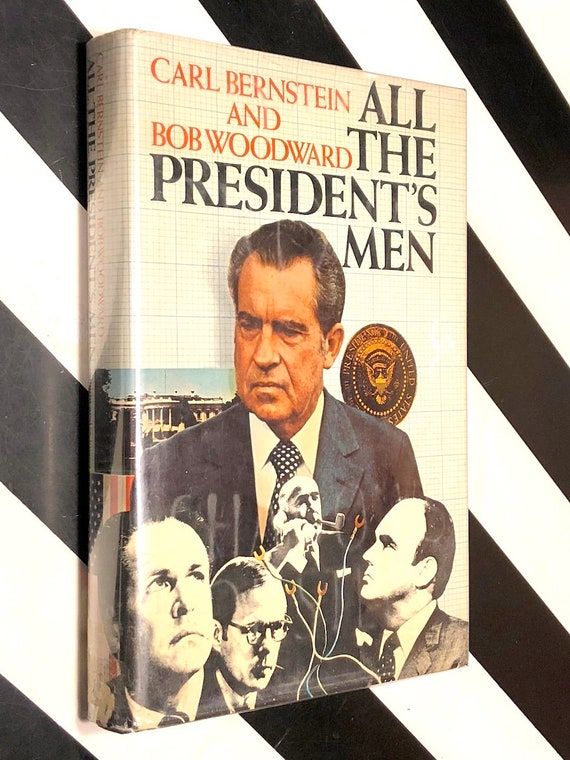 All the President's Men by Carl Bernstein and Bob Woodward (1974) first edition book