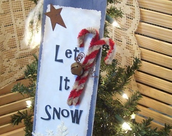 Holiday Christmas Snow: Let it snow plaque