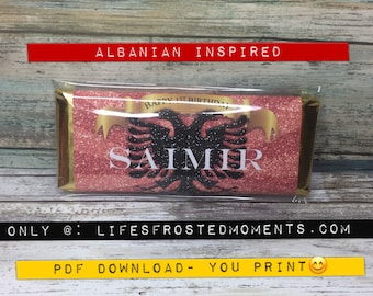 Albanian Inspired Custom Personalized Hershey Candy Label PDF - You DOWNLOAD and PRINT