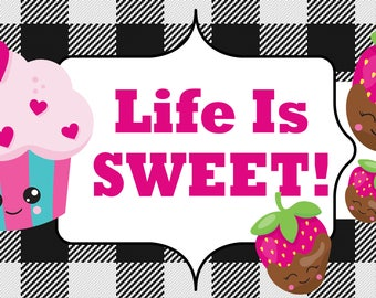 Sweet Life Sign