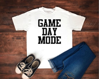 Game Day Mode T-Shirt
