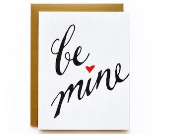 Be Mine - letterpress card