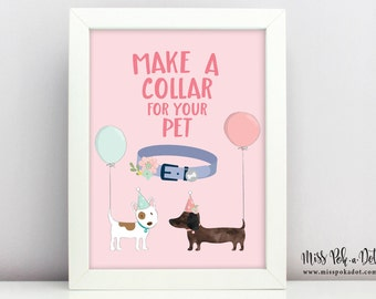 Make a Collar Sign, Printable, Dog Birthday Party, Puppy Adoption, Girl, Vet, Decorate, Instant Download, Digital, Decor