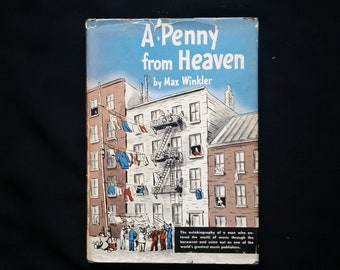 A Penny From Heaven-Max Winkler-Appleton Century Crofts-1951-Signed Hardback book with Dust Jacket