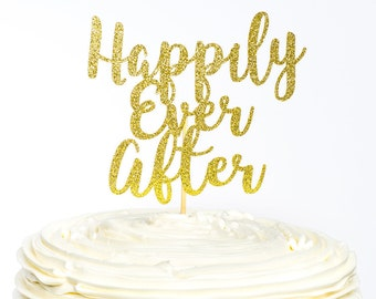 Happily Ever After Cake Topper, Bridal Cake Topper, Engagement Cake Topper, Glitter Cake Topper, Bridal Shower Cake Topper, Wedding Cake