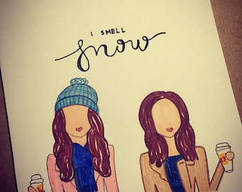 "Gilmore Girls ""I Smell Snow"" Greeting Card"