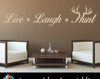 Live Laugh Hunt Wall Decal - Hunting Decal