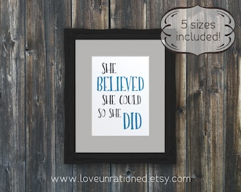 printable so she did, print so she did, quote so she did, poster so she did, wall art so she did, she believed she could, she believed quote
