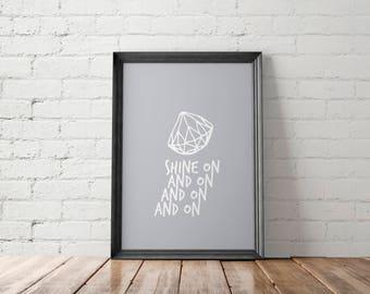 Motivational Poster, Gift for Her, Geometric Art Print, Geometric Printable, Diamond Wall Decor, Shine On Print